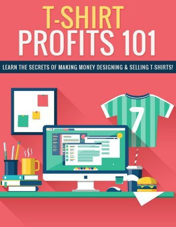 T shirt Profits Guide - How To Start a Profitable Tshirt Business