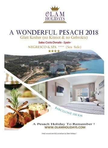 Passover 2018 Vacations .Kosher for Pesach 2018  In Europe Olam Holidays