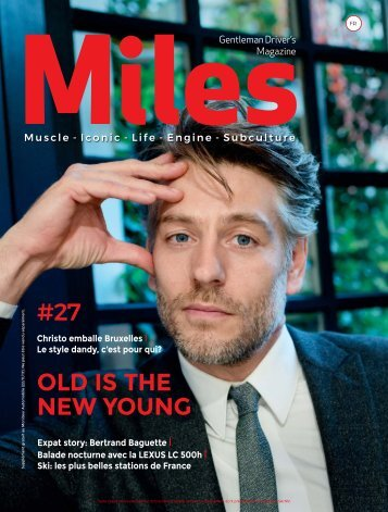 Miles #27 Old Is The New Young