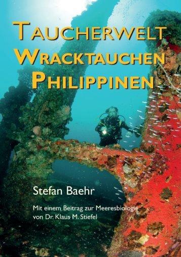 """Leseprobe aus dem Reiseführer """"Taucherwelt – Wracktauchen Philippinen"""" von Stefan Baehr"""