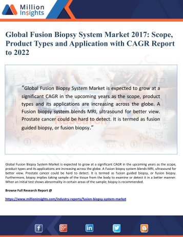 Global Fusion Biopsy System Market 2017 By Scope, Product Types and Application with CAGR Report  to 2022