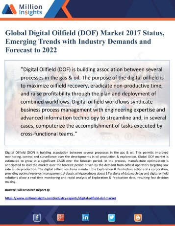 Global Digital Oilfield (DOF) Market 2017 Status, Emerging Trends with Industry Demands and  Forecast to 2022