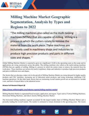 Milling Machine Market Geographic Segmentation, Analysis by Types and Regions to 2022