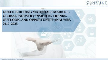 Green Building Materials Market - Global Industry Insights, Trends, Outlook, and Opportunity Analysis, 2017–2025