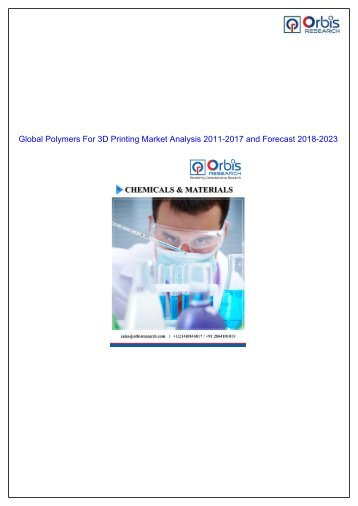 Polymers for 3D Printing Market to Partake Significant Development During 2018 - 2023