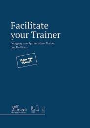 Facilitate your Trainer