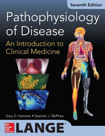 pathophysiology of disease an introduction to clinical medicine 7e - hammer gary d.  mcphee stephen j