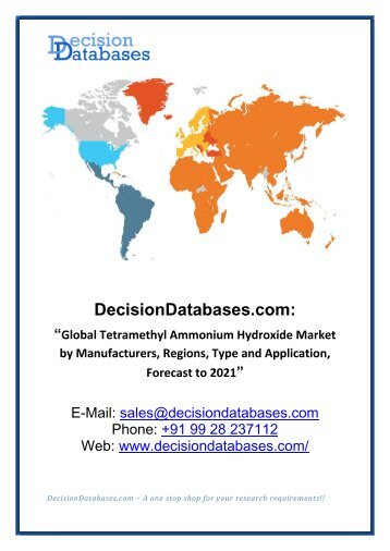 Global Tetramethyl Ammonium Hydroxide - Market Growth Projection to 2021