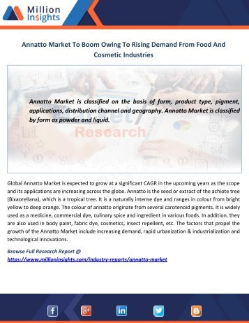Annatto Market To Boom Owing To Rising Demand From Food And Cosmetic Industries