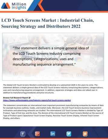 LCD Touch Screens Market - Industrial Chain, Sourcing Strategy and Distributors 2022