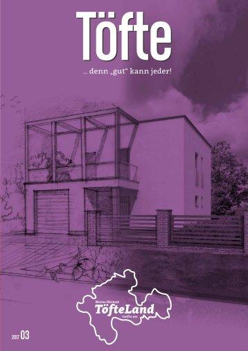 Töfte Regionsmagazin 03/2017 - Bauen & Wohnen