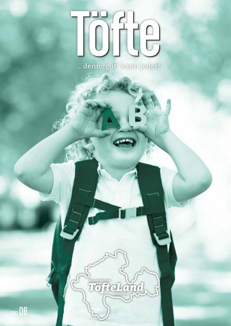 Töfte Regionsmagazin 06/2017 - Kids & Family