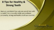 8 Tips for Healthy and Strong Teeth