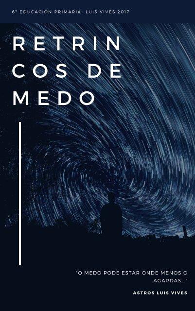 RETRINCOS DE MEDO