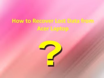How to Recover Lost Data from Acer Laptop?