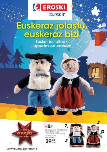 Folleto EROSKI Encarte Juguetes Euskera- Castellano hasta 6 de Enero 2018
