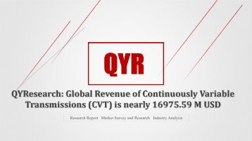 QYResearch: Global Revenue of Continuously Variable Transmissions (CVT) is nearly 16975.59 M USD