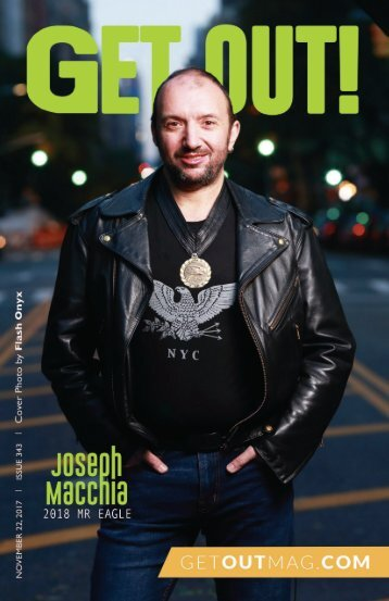 Get Out! GAY Magazine – Issue 343 – November 22, 2017