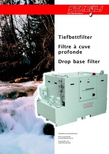 Tiefbettfilter Filtre à cuve profonde Drop base filter