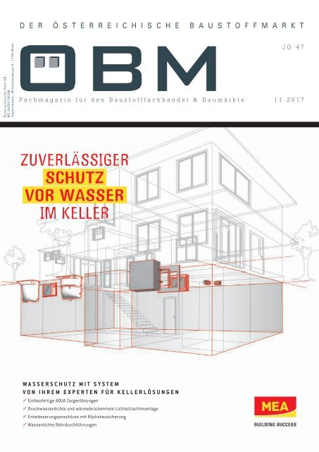 2017-11 ÖBM Der Österreichische Fachmarkt - MEA - Zuverlässiger Schutz vor Wasser im Keller