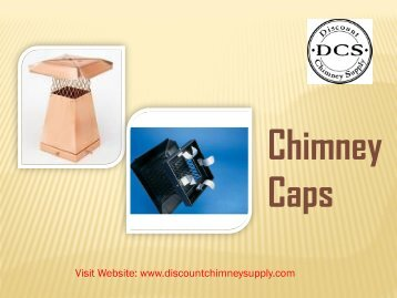 Buy Chimney Caps from Discount Chimney Supply Inc.