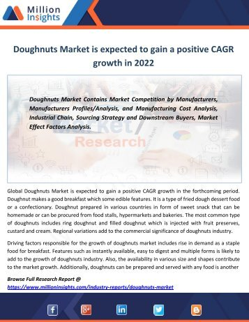 Doughnuts Market is expected to gain a positive CAGR growth in 2022