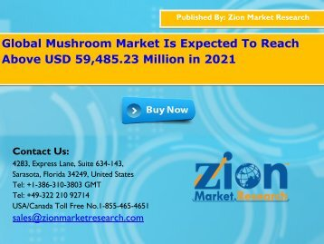 Mushroom Market Projected to Grow at 9.2% through 2021