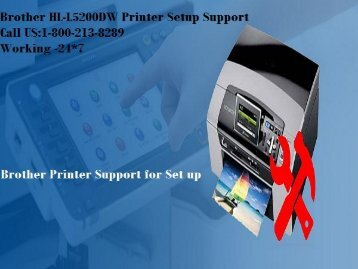 Brother HL-L5200DW Printer Setup Support Number 1-800-213-8289