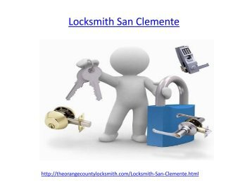 Which is the best Locksmith in San Clemente
