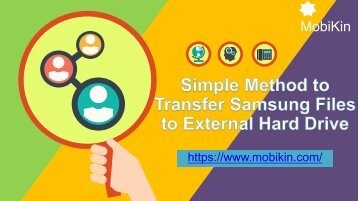 Simple Method to Transfer Samsung Files to External Hard Drive