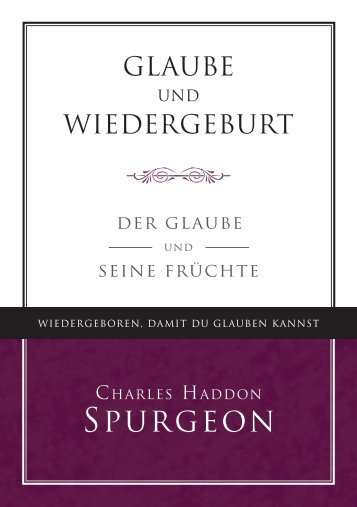 Glaube und Wiedergeburt – C. H. Spurgeon