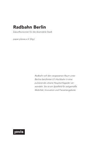 Radbahn Berlin – Zukunftsperspektiven für die ökomobile Stadt