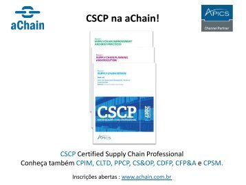 APICS CSCP na aChain! Certificações CPIM, CSCP, CLTD.