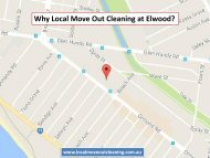 Why Local Move Out Cleaning At Elwood?
