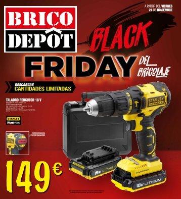 BRICO DEPOT BLACK FRIDAY DEL BRICOLAJE a partir del Viernes 24 de Noviembre 2017