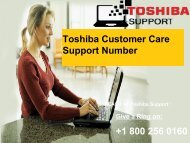 +1-800-256-0160 Toshiba Customer Care Support Number
