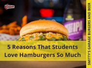 5 Reasons That Students Love Hamburgers So Much