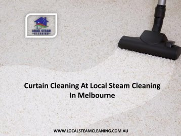 Curtain Cleaning At Local Steam Cleaning In Melbourne
