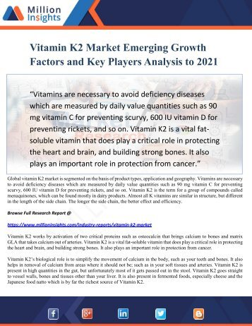 Vitamin K2 Market Emerging Growth Factors and Key Players Analysis to 2021