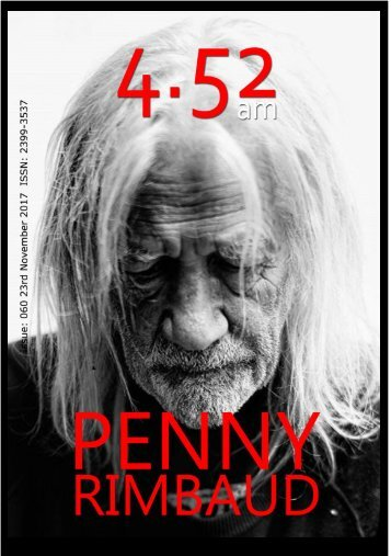 4.52am Issue: 060 The Penny Rimbaud Issue 23rd November 2017