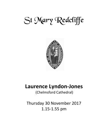 St Mary Redcliffe Organ Recital November 30 2107 - Laurence Lyndon-Jones