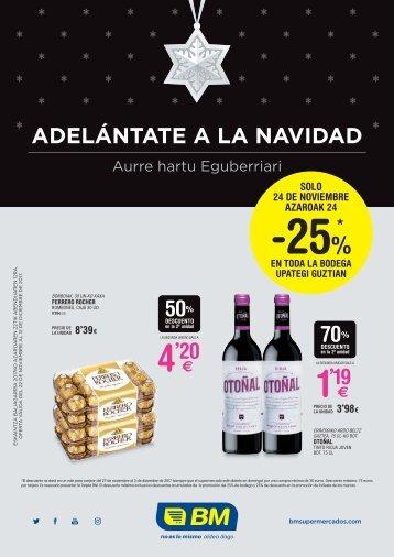 BM Supermercados  ADELÁNTATE A LA NAVIDAD Aurre hartu Eguberriari