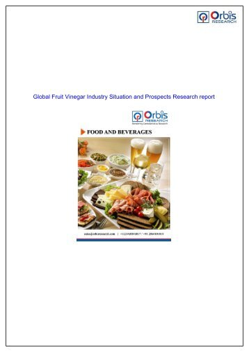 Fruit Vinegar Market to Significant Growth Foreseen by 2022