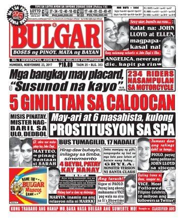 NOVEMBER 23, 2017 BULGAR: BOSES NG PINOY, MATA NG BAYAN