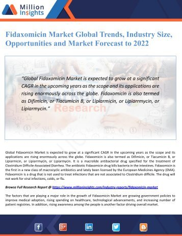 Fidaxomicin Market Global Trends, Industry Size, Opportunities and Market Forecast to 2022