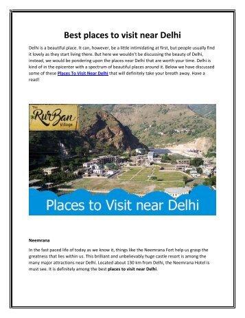 Places to Visit near Delhi - TheRurBanVillage