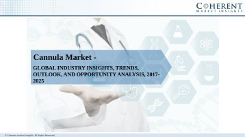 Cannula Market – Global Industry Insights, Size, Share, Trends, Outlook, and Analysis, 2017–2025