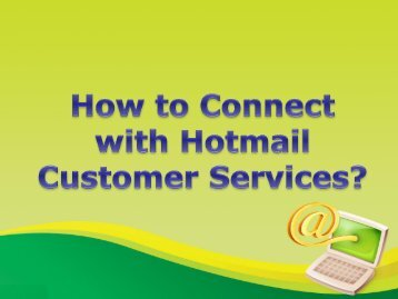 How  to  Connect  with  Hotmail  Customer  Services?