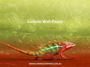 Custom Wall-Paper - Chameleon Print Group