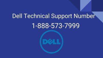 Dell Technical Support Number 1-888-573-7999 | tech support